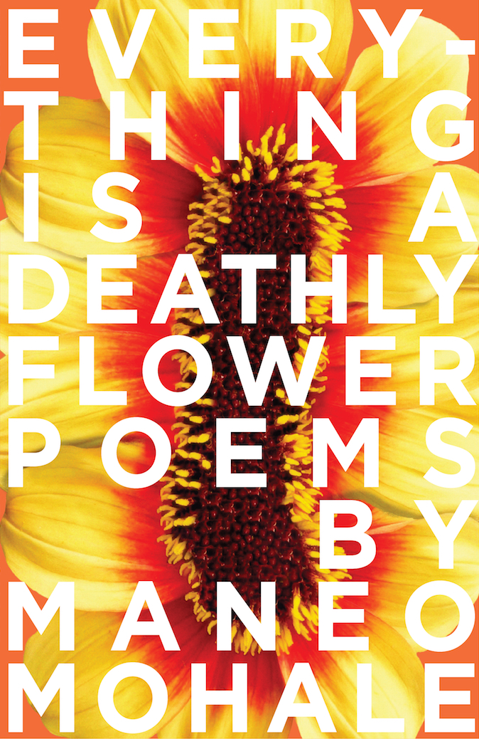 Johannesburg launch of Everything is a Deathly Flower by Maneo Mohale