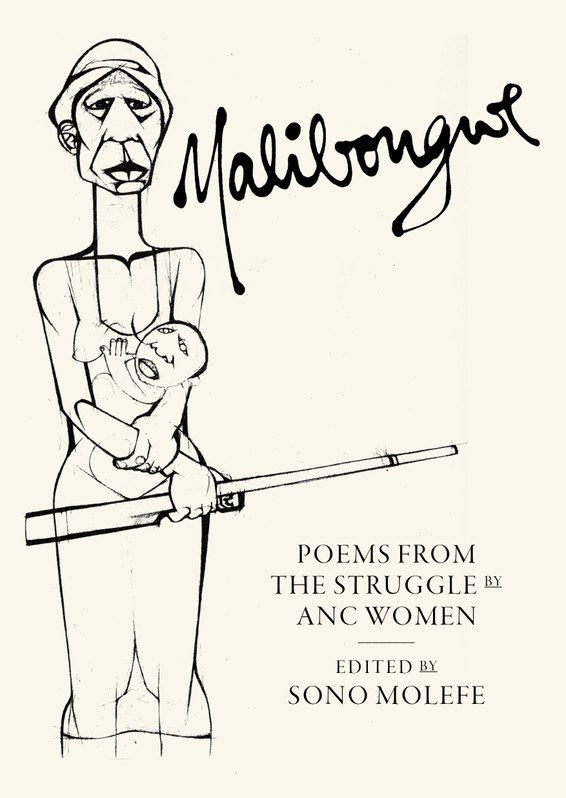Malibongwe: poems from the struggle by ANC women